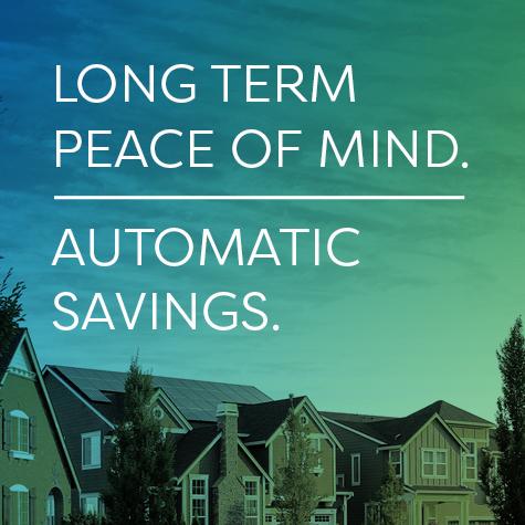 Long Term Peace of Mind - Automatic Savings